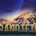 [動画]GRAND TETON 8K
