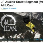 JP Auclair Street Segment (from All.I.Can.) on Vimeo